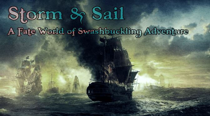 New Campaign: Storm & Sail