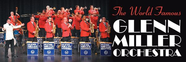 Glenn Miller Orchestra at Cascade Theatre