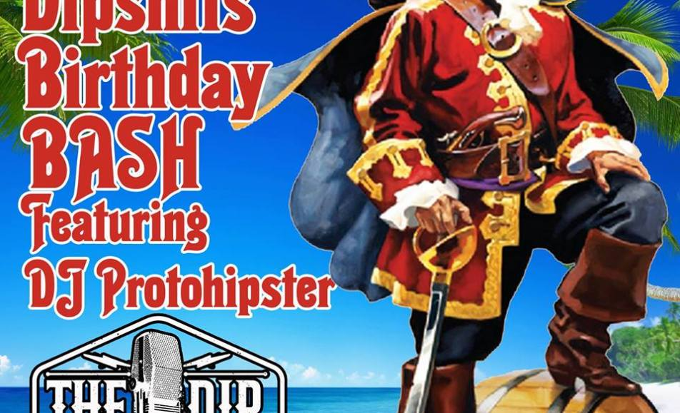 Captain Cato's Dipsh!ts Birthday Bash Featuring a Protohipster!