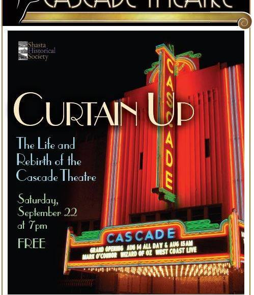 Curtain Up, The Life and Rebirth of the Cascade Theatre