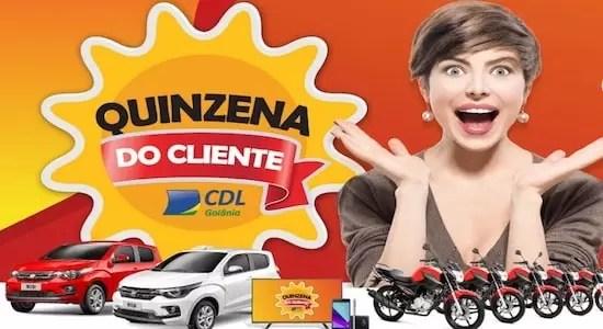 CDL Goiânia Promoção Quinzena do Cliente