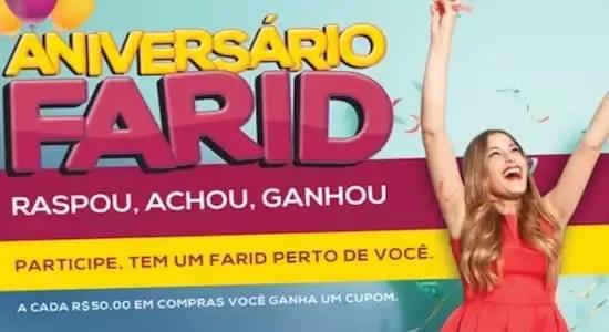 Supermercados Farid Aniversário Farid Raspou Achou Ganhou - Rede da Promoção