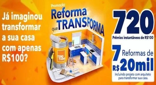 TENDTUDO Cadastrar Promoção Reforma Que Transforma - Rede da Promoção