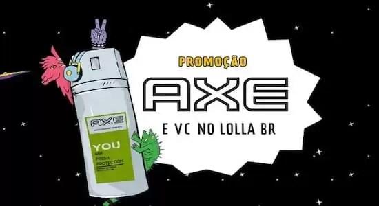 Cadastrar Promoção Axe Lollapalooza Brasil 2018 - Rede da Promoção