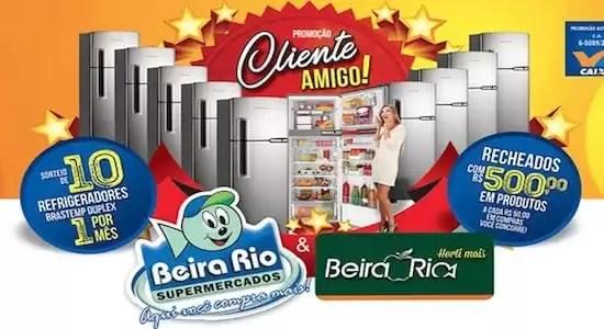 Beira Rio Supermercados Promoção Cliente amigo!