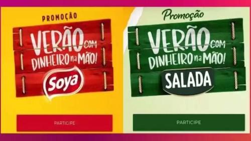 Promoção Soya e Salada Verão Com Dinheiro na Mão 1