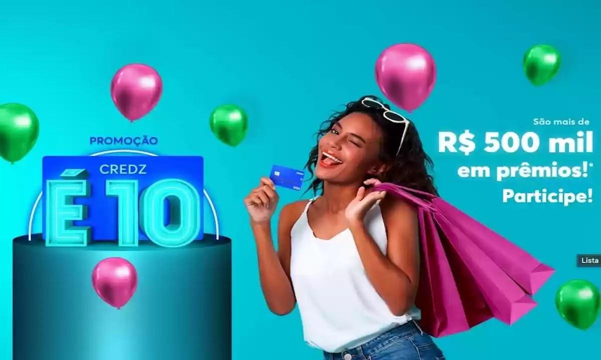 Promoção CREDZ é 10
