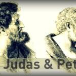 Peter and Judas