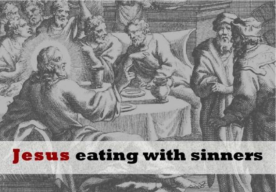 Jesus eats with sinners