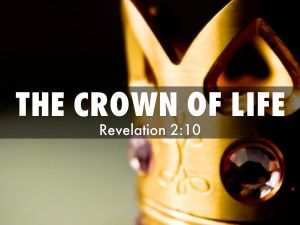 crown of life Revelation 2:10