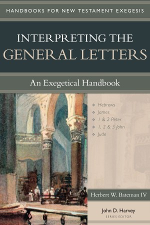 Interpreting the General Epistles