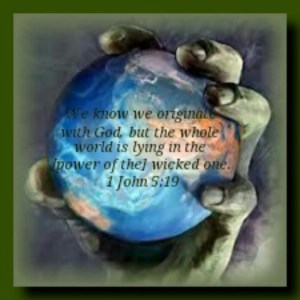 world power of the devil 1 John 5 19