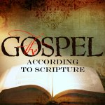 The Gospel According to Scripture
