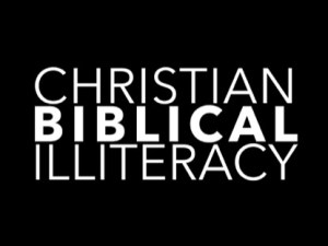 biblical illiteracy a problem