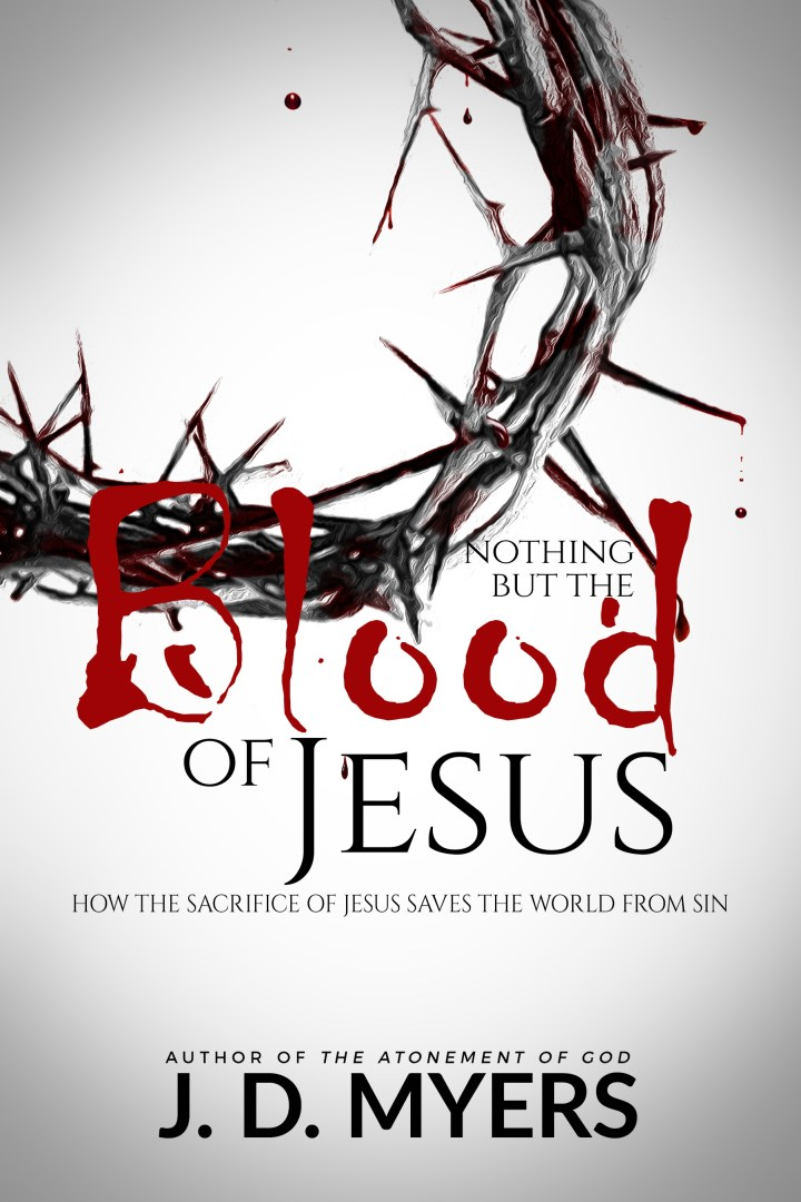 Nothing But the Blood of Jesus Book Cover