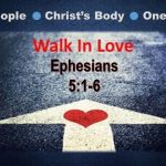 What is Love? (And what love is not) (Ephesians 5:1-6)