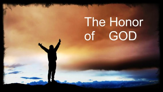 The honor of the Lord