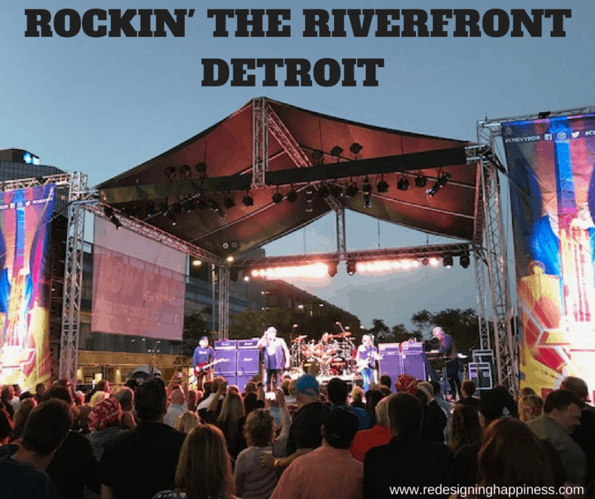 Rockin' the Riverfront Detroit