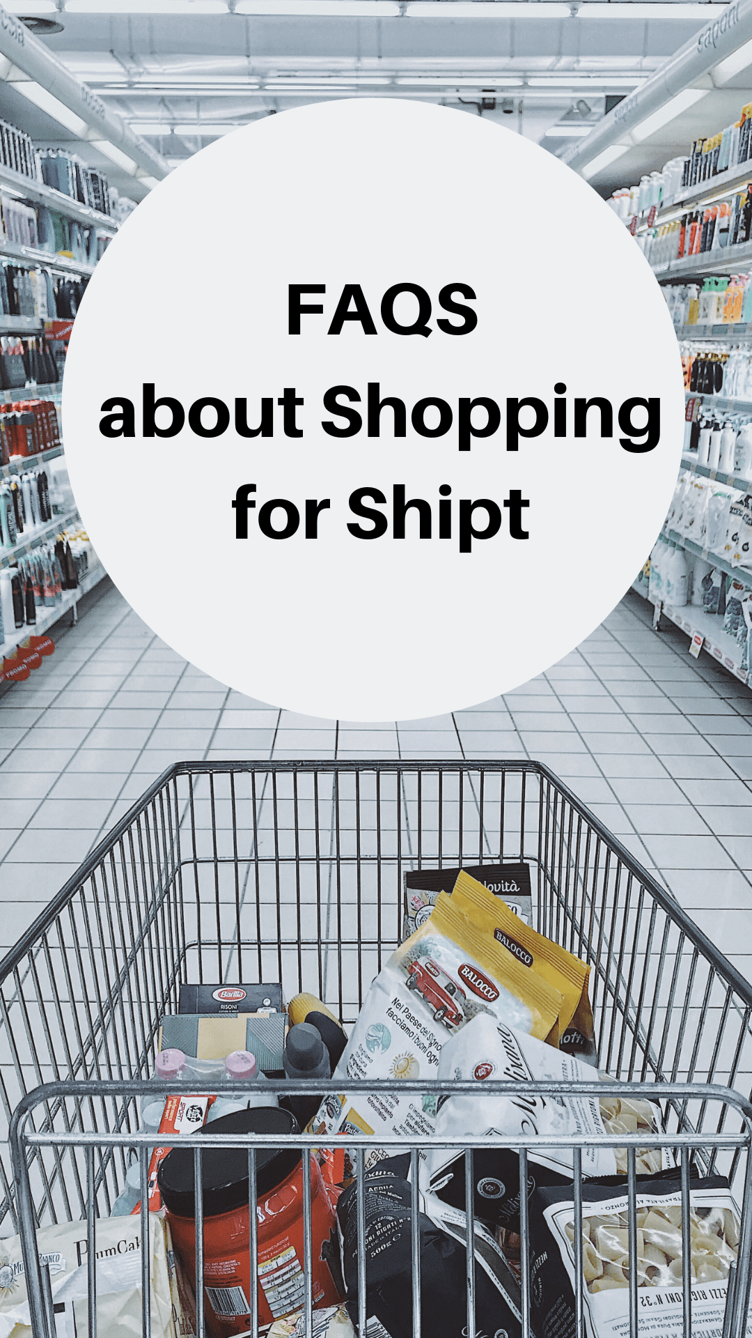 FAQS about Shopping for Shipt - Redesigning Happiness
