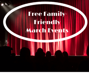 Free Family-Friendly March Events