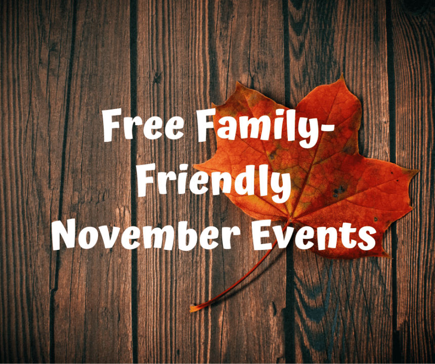 Free Family-Friendly November Events