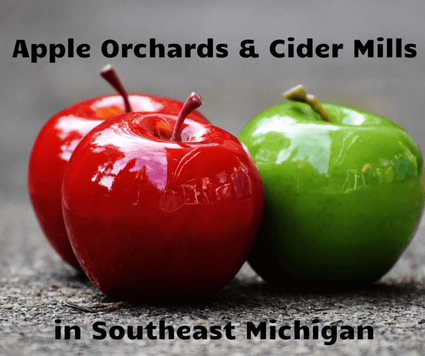 Apple Orchards & Cider Mills in Southeast Michigan