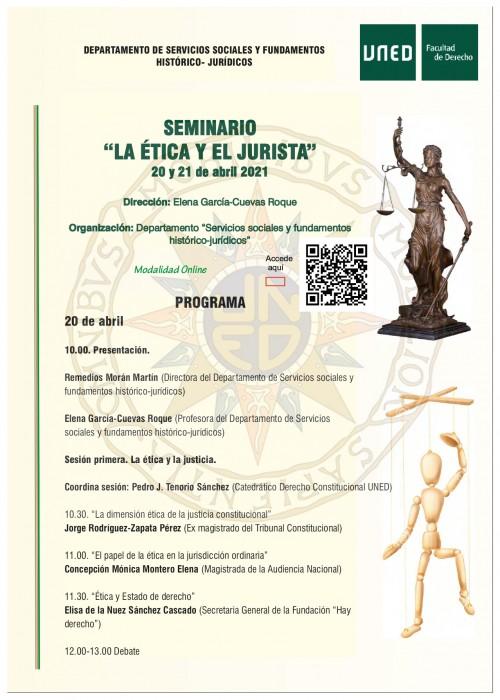 Seminario de la Facultad de Derecho de la UNED: «La ética y el jurista». 20 y 21 abril