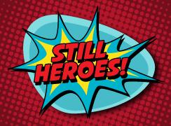 Still Heroes