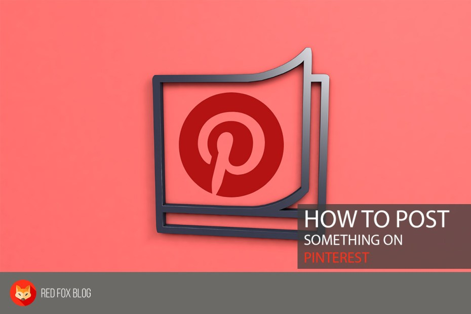 How To Post Something On Pinterest