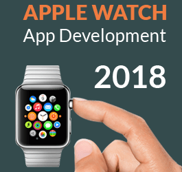 Apple Watch App Development – 5 key elements to watch for in 2018