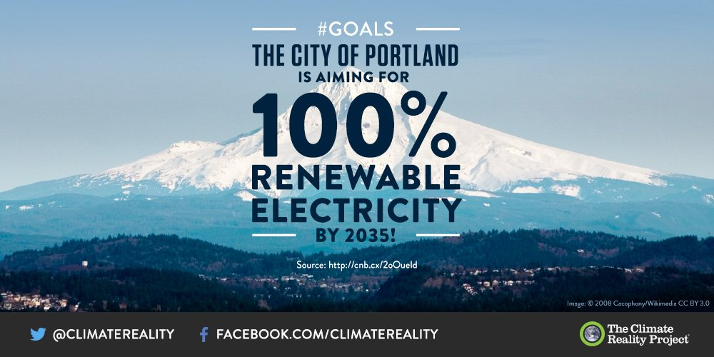 Portland Oregon  commits to 100% renewable electricity in 18 years