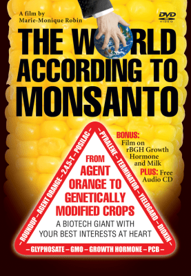 the World According to Monsanto film