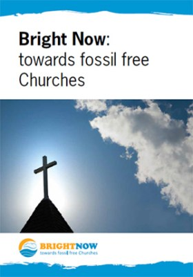 Bright Now fossil free church campaign