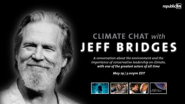 Climate chat with jeff bridges from ecoright republicEN