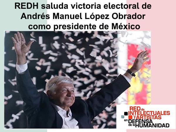 Declaración de la Red En Defensa de la Humanidad sobre la elección de Andrés Manuel López Obrador como presidente de México