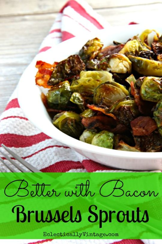 Better with Bacon Brussel Sprouts