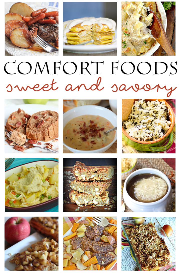 Comfort Foods delicious sweet and savory recipes you'll want to make