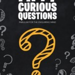 Fifty Curious Questions: Pabulum for the Enquiring Mind, Martin Fone