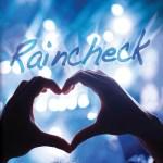 Raincheck, Marlo Lanz