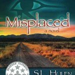 Misplaced, S.L. Hulen