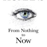 Humans: From Nothing to Now, Brett Ashcroft Harrison