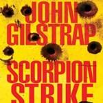 Scorpion Strike, John Gilstrap