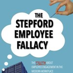 The Stepford Employee Fallacy, Jonathan D. Villaire