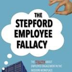 The Stepford Employee Fallacy, Jonathan D. Villaire