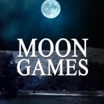 Moon Games, Shelly Frome