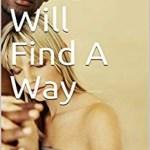 Love Will Find A Way, Juanita Tischendorf