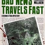 Bad News Travels Fast, Maureen Milliken