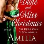 The Duke and Miss Christmas, Amelia Grey
