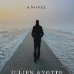 Disappearance, Julien Ayotte