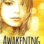 Awakening, Jackie Goldman